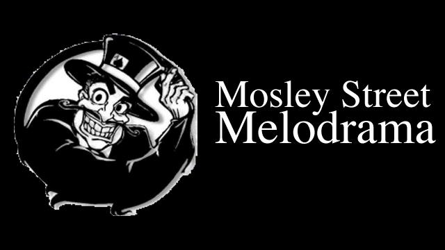 Mosley Street Melodrama Banner