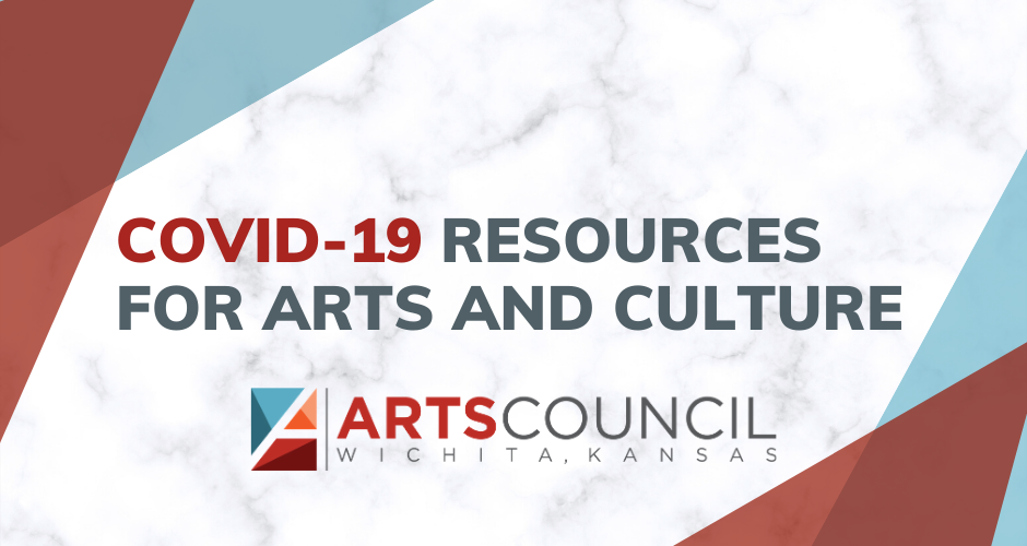 COVID-19 resources for the Wichita Arts Community