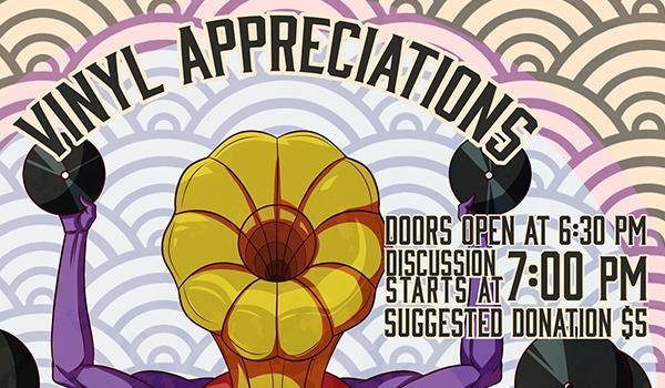 Vinyl Appreciations, a 1st TUE talk