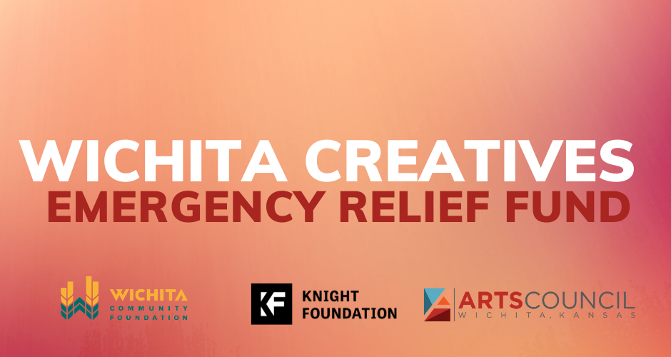 Wichita Creatives Fund | Emergency Relief for Wichita-area Artists